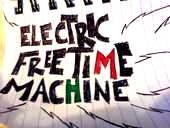 Electric Free Time Machine Music