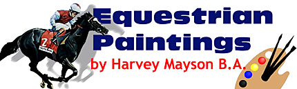 Harvey Mayson B.A. - Equestrian Paintings and photographs, commissions, art
